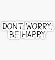 Dont Worry Be Happy Reggae Song Lyrics Sticker