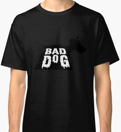 Bad Dog 2 Classic T-Shirt