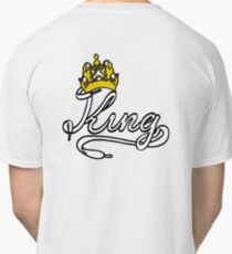 KING (White) The His of The His and Hers couple shirts Classic T-Shirt