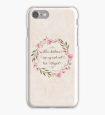 Her Children Rise Up & Call Her Blessed  iPhone Case/Skin