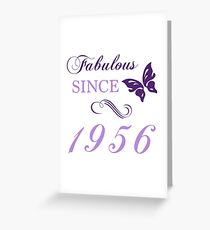 Fabulous Since 1956 Greeting Card