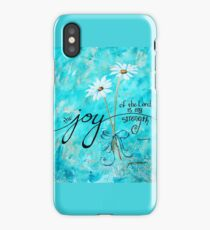 The Joy of the Lord is my Strength by Jan Marvin iPhone Case