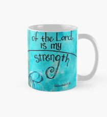 The Joy of the Lord is my Strength by Jan Marvin Mug