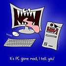 """""""It's PC gone mad, I tell you!"""" by Hannah Sterry"""