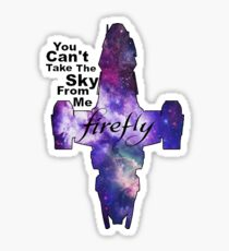 Serenity Firefly Galaxy and Quote Sticker