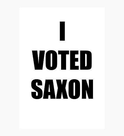 I VOTED SAXON Photographic Print