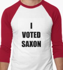 I VOTED SAXON Men's Baseball ¾ T-Shirt