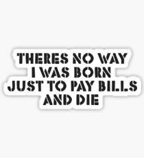 Life Motivation Inspirational Protest Rebel Punk Anti Sticker