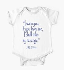 JRR, Tolkien, 'I warn you, if you bore me, I shall take my revenge' One Piece - Short Sleeve