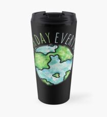 Earth Day Everyday  Travel Mug
