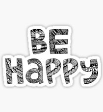Be Happy Sticker