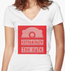 Exterminate the hate! Women's Fitted V-Neck T-Shirt