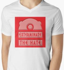 Exterminate the hate! Men's V-Neck T-Shirt