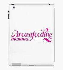 Breastfeeding Momma iPad Case/Skin