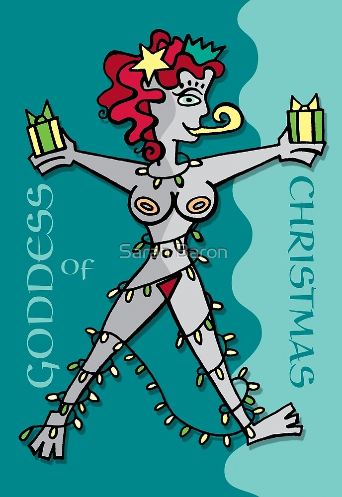 Goddess of xmas by Sarah Baron