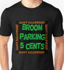 Broom Parking 5 Cents Unisex T-Shirt