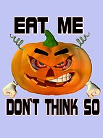 Eat Me .. tale of an angry pumpkin by LoneAngel