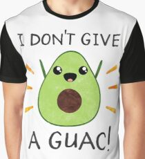 I don't give a guac! Graphic T-Shirt