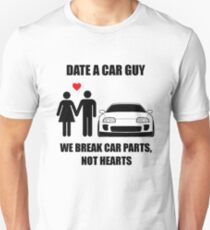 Date a car guy - We break car parts, not hearts Unisex T-Shirt