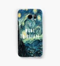 I Want To Believe - Starry Night Samsung Galaxy Case/Skin