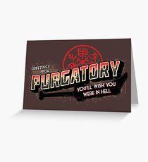 Greetings from Purgatory Greeting Card