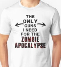 The Only Guns I Need T-Shirt