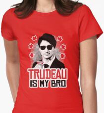 Trudeau is my Bro Womens Fitted T-Shirt