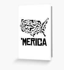 'Merican guns Greeting Card