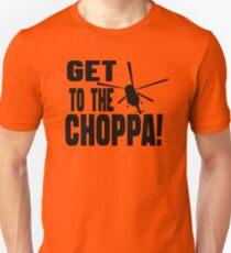 Get To The Choppa T-Shirt