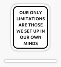 OUR ONLY LIMITATIONS Sticker
