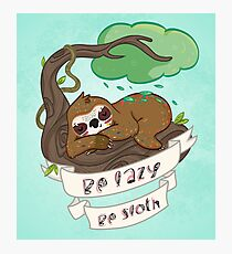 Be lazy Be Sloth ! Photographic Print