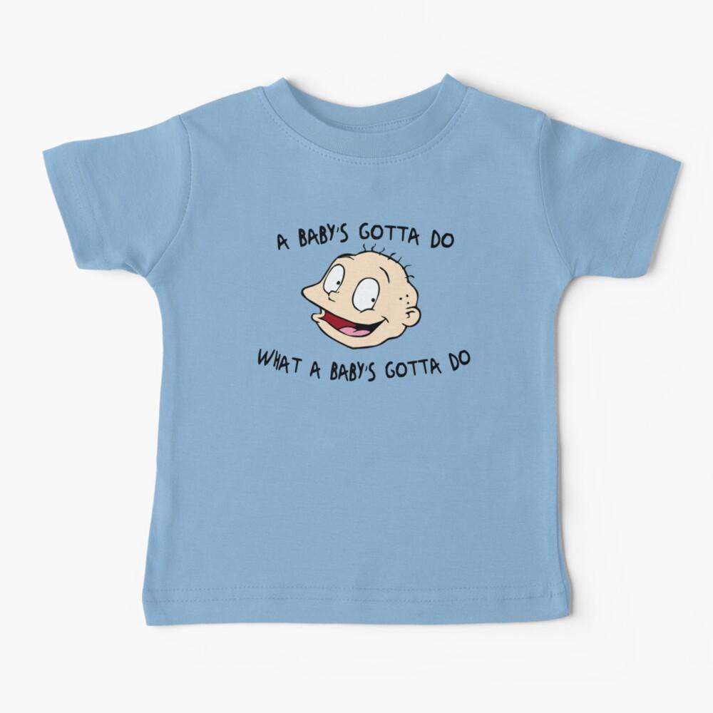 A Baby's Gotta Do What A Baby's Gotta Do - Rugrats Baby T-Shirt