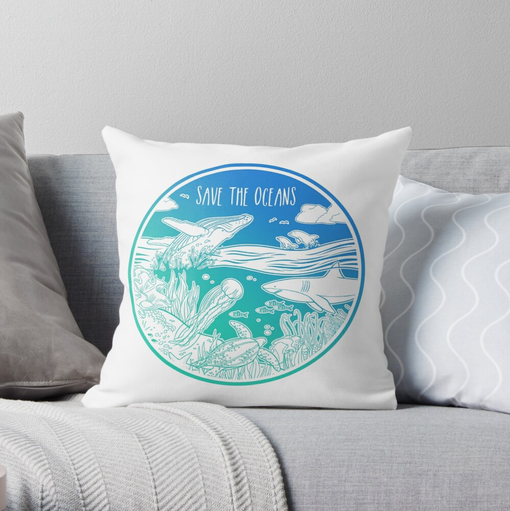 Save the Oceans! Throw Pillow