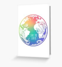 Save the Earth! Greeting Card