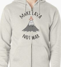MAKE LAVA NOT WAR Zipped Hoodie