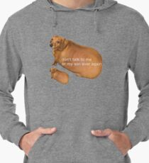 Don't talk to me or my son ever again - geek Lightweight Hoodie