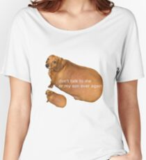 Don't talk to me or my son ever again - geek Women's Relaxed Fit T-Shirt