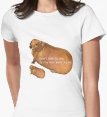 Don't talk to me or my son ever again - geek Women's Fitted T-Shirt