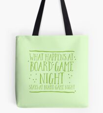 What happens at board game night stays at board game night Tote Bag