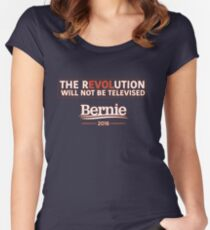 Bernie 2016 - The Revolution Will Not Be Televised Women's Fitted Scoop T-Shirt