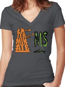 Exterminate!... MS Women's Fitted V-Neck T-Shirt