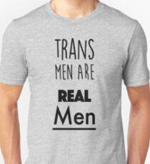 Trans Men are Real Men Unisex T-Shirt
