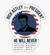 Rick Astley for President  Sticker