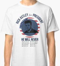 Rick Astley para presidente Camiseta clásica