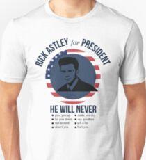 Rick Astley for President  T-Shirt
