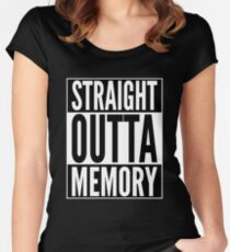 Straight Outta Memory - IT Humor Design for Dark Backgrounds Women's Fitted Scoop T-Shirt