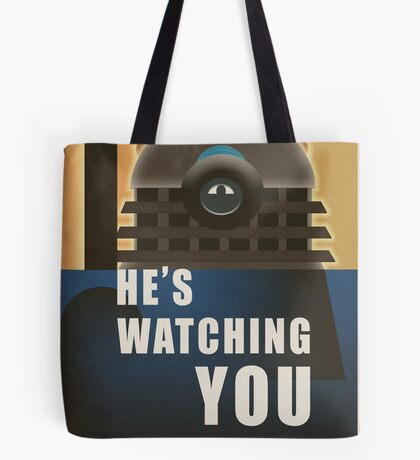 He is Watching You! Tote Bag