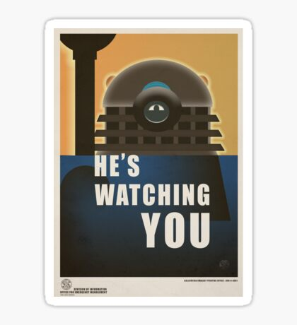 He is Watching You! Sticker