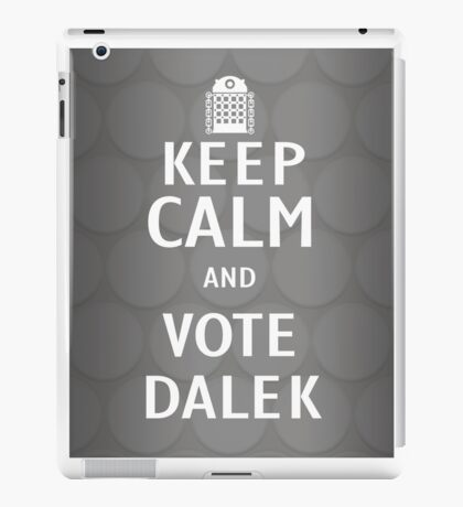 Keep calm and vote Dalek iPad Case/Skin