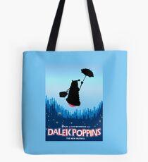 Dalek Poppins  Tote Bag